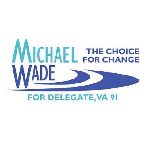 Michael Wade for Delegate, VA 91