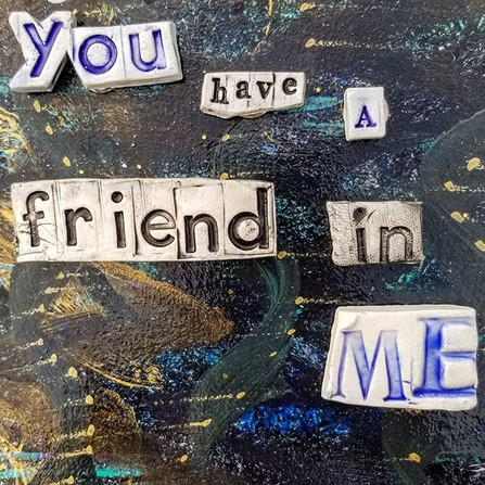 You have a friend in me. ._.jpe