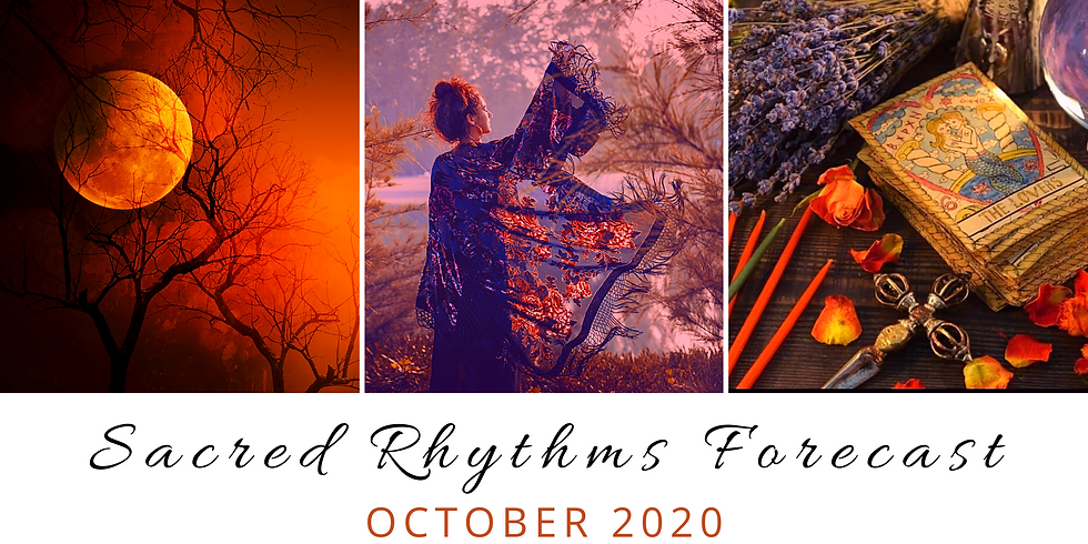 October's Sacred Rhythms Forecast