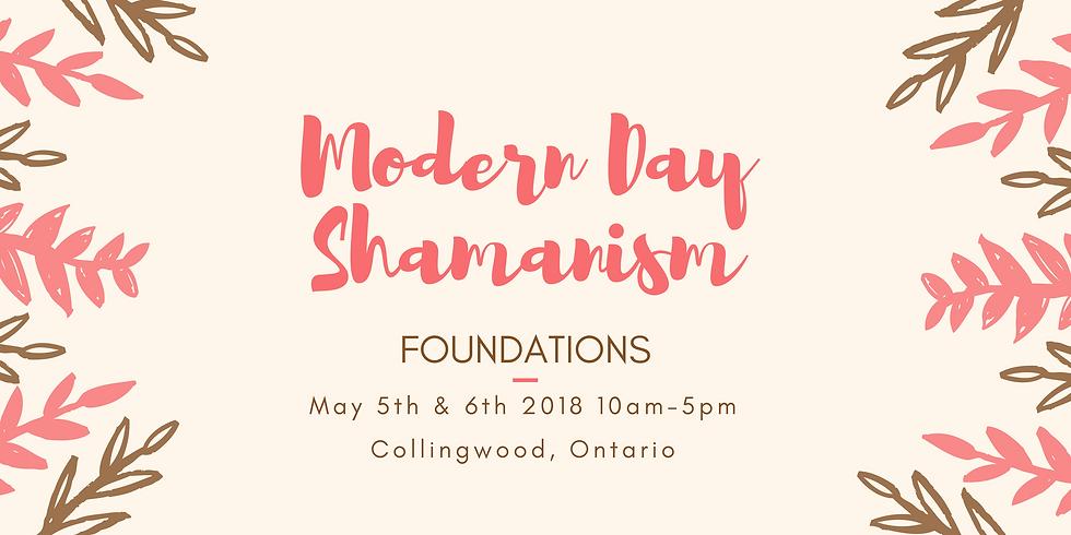 The Modern Day Shamanic Weaver ~ Foundations