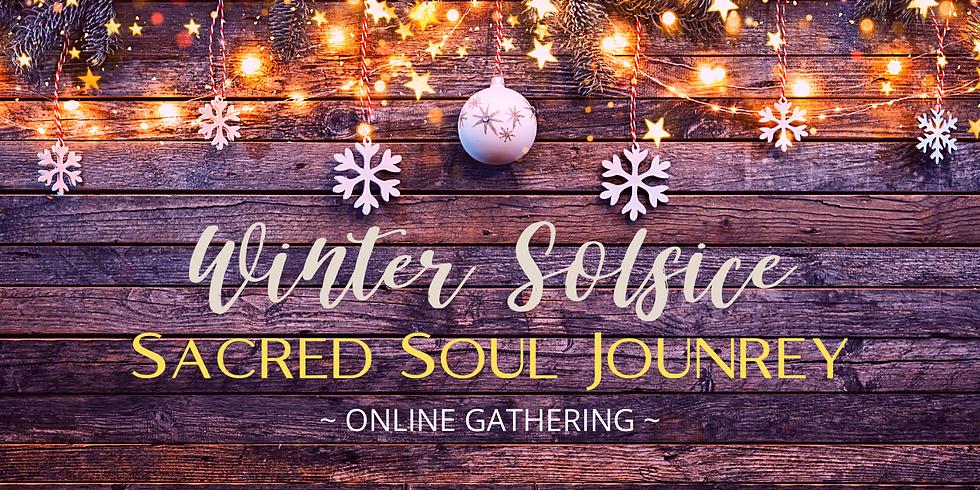 Winter Solstice ~Online Journey