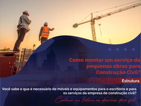 Estrutura para montar um serviço de pequenas obras para construção civil