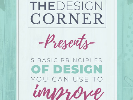 5 Basic Principles of Design you can use to improve your Design skills.