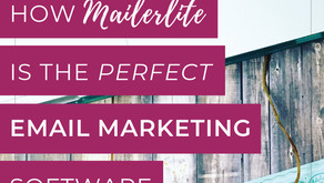 How Mailerlite is the perfect Email Marketing Software