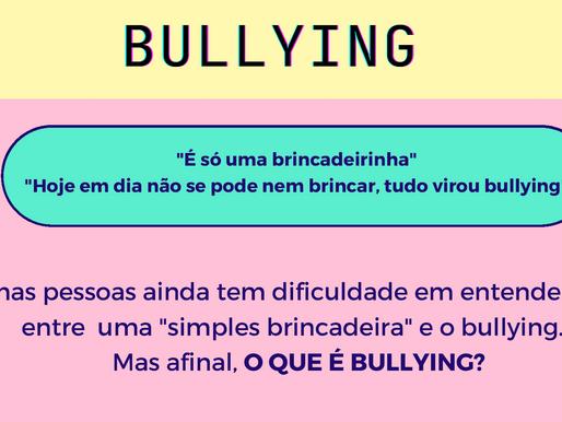 Afinal, o que é Bullying?