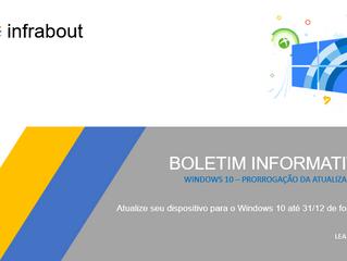 Boletim Informativo - Último prazo para ter o Windows 10 de graça!