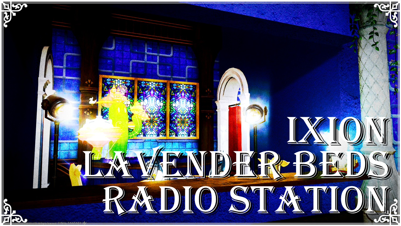 IXION LAVENDER BEDS RADIO STATION