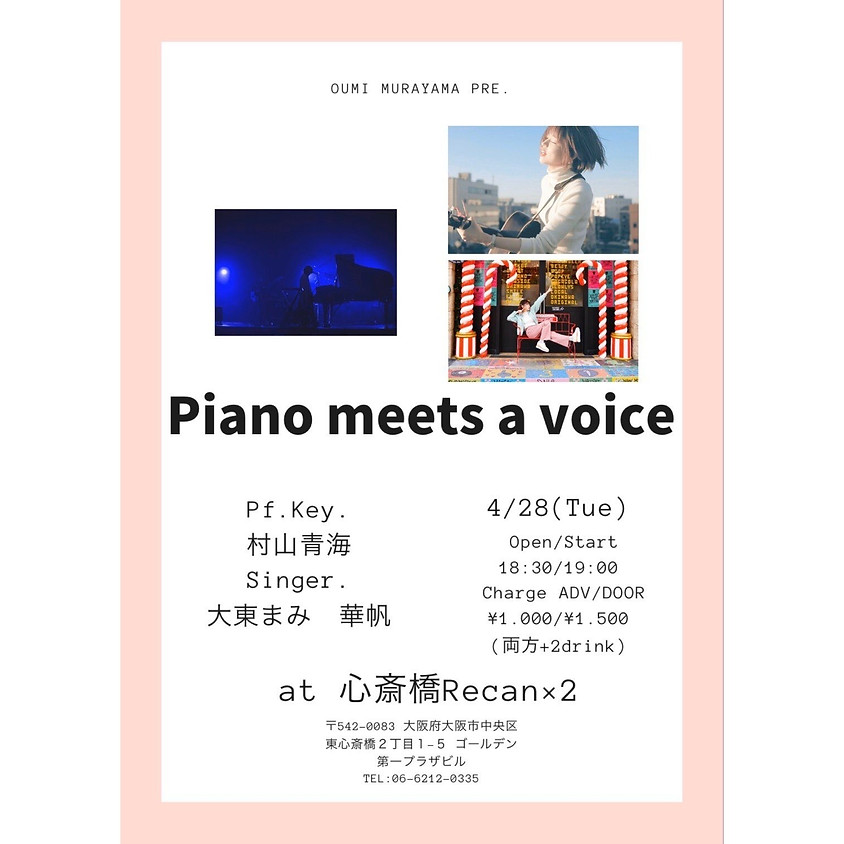 Piano meets a voice