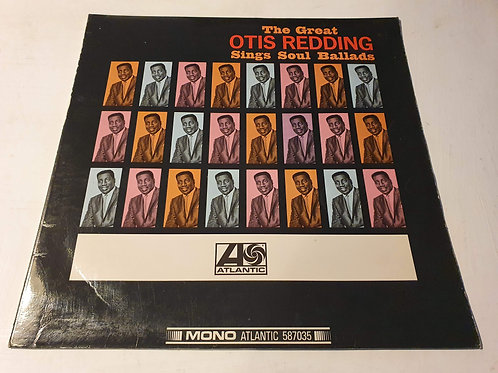 Otis Redding ‎– The Great Otis Redding Sings Soul Ballads