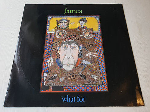 James ‎– What For