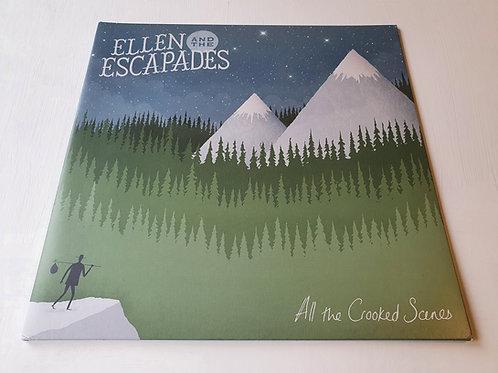 Ellen & The Escapades – All The Crooked Scenes