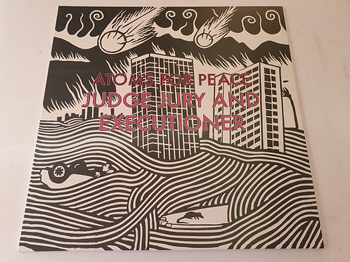 Atoms For Peace – Judge Jury And Executioner