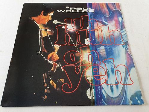 Paul Weller – Uh Huh Oh Yeh