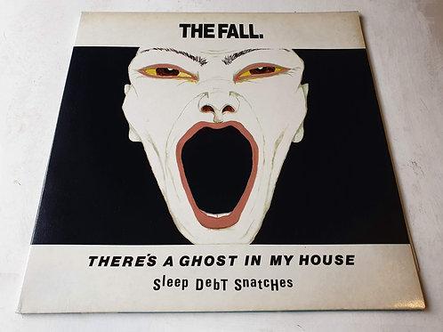 The Fall – There's A Ghost In My House