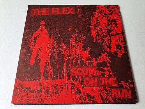 The Flex - Scum On The Run