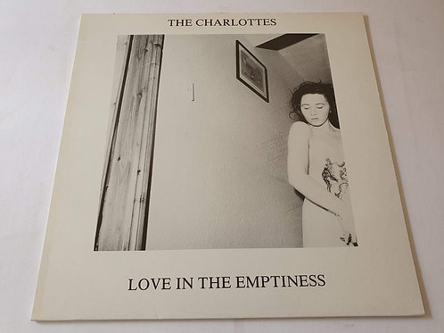 The Charlottes ‎– Love In The Emptiness
