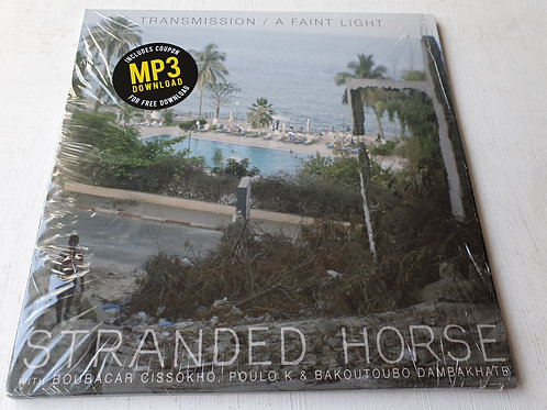 Stranded Horse ‎– Transmission / A Faint Light