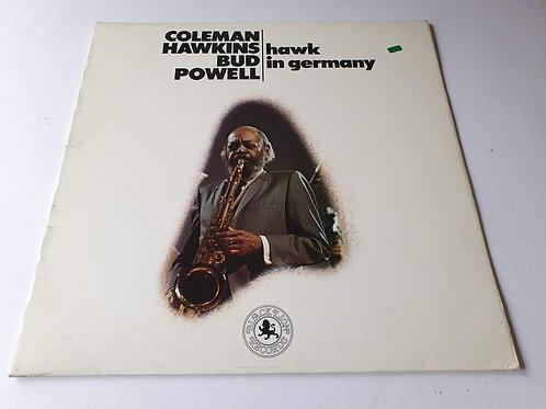 Coleman Hawkins / Bud Powell - Hawk In Germany