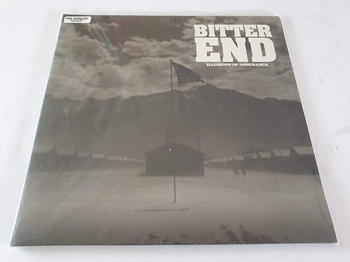 Bitter End ‎– Illusions Of Dominance
