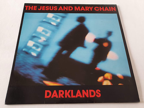 The Jesus And Mary Chain – Darklands