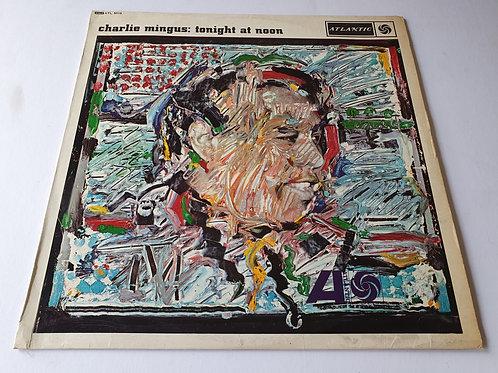 Charlie Mingus - Tonight At Noon