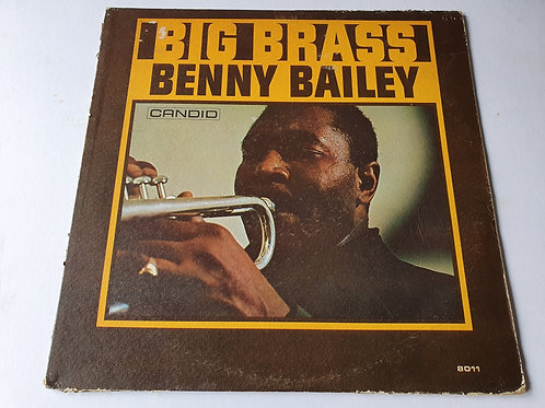 Benny Bailey ‎– Big Brass