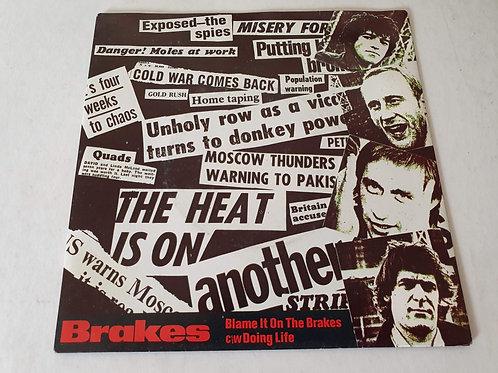 Brakes - Blame It On the Brakes