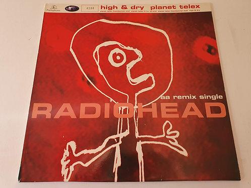 Radiohead – High & Dry / Planet Telex