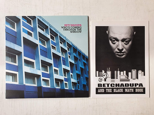 Betchadupa – Who's Coming Through The Window