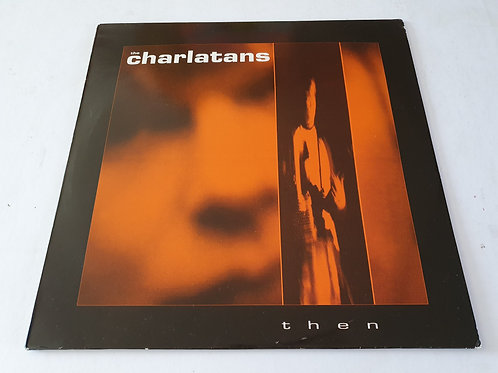 The Charlatans ‎– Then