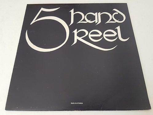 Five Hand Reel - Five Hand Reel