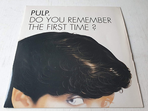 Pulp – Do You Remember The First Time?