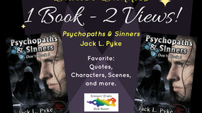 BANTER BUDDIES: A Dual View of Jack L. Pyke's 'Psychopaths & Sinners'