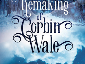 REVIEW: 'The Remaking of Corbin Wale' by Roan Parrish