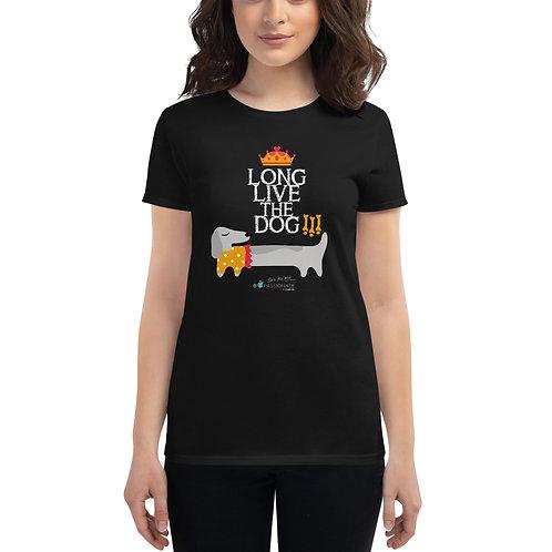 Women's T-shirt 'Long live the dog'