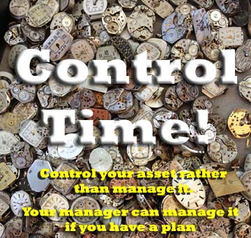 Control Time, Don't Manage It!