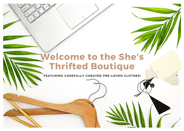 Welcome to the She's Thrifted Boutique.p