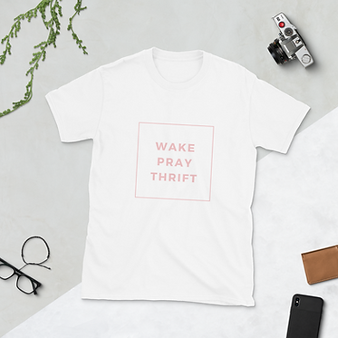 Wake Pray Thrift Unisex T-Shirt