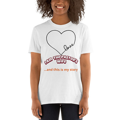 I am the Pastor's wife Short-Sleeve Unisex T-Shirt