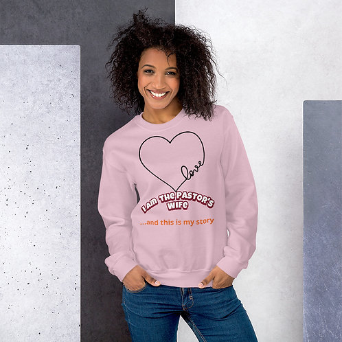I am the Pastor's Wife Sweatshirt