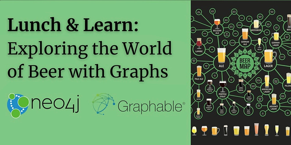 Online Lunch & Learn: Exploring the World of Beer with Graphs