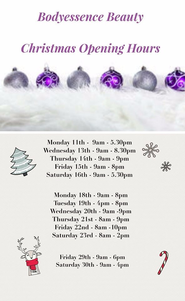 Here are our Christmas opening Hours☃🎄🎅 We may open or close later if needed but also need time to prepare for Christmas ourselves so please book in advance to avoid disappointment. Book online at www.bodyessencebeauty.co.uk Bodyessence Beauty x