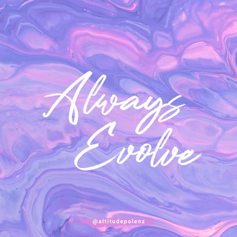 Always Evolve.jpg