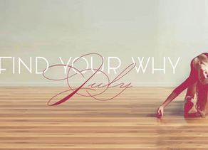 A reflection on Find Your Why July