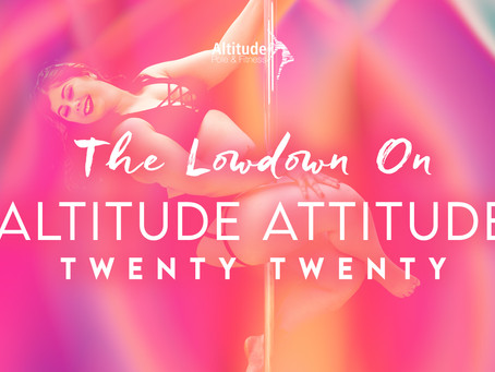 Everything you need to know about Altitude Attitude 2020!