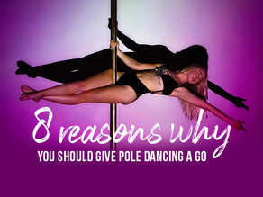 8 Reasons To Give Pole Dance A Go