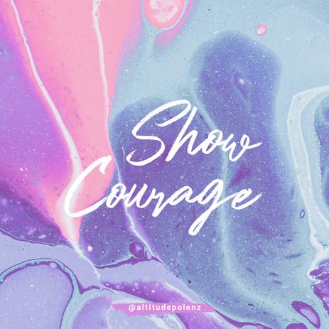 Show Courage.jpg