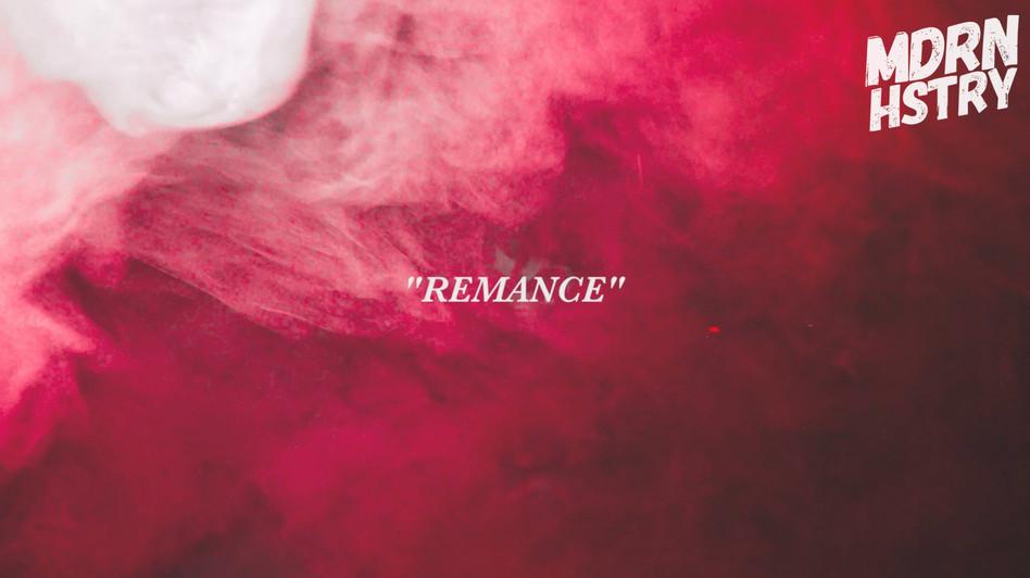 Remance by MDRN HSTR