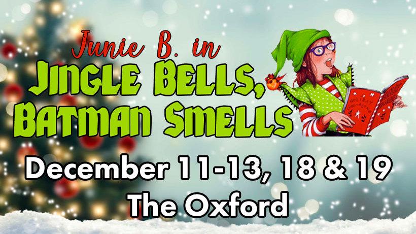 Junie B. in Jingle Bells, Batman Smells