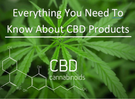 Everything You Need to Know About CBD Products